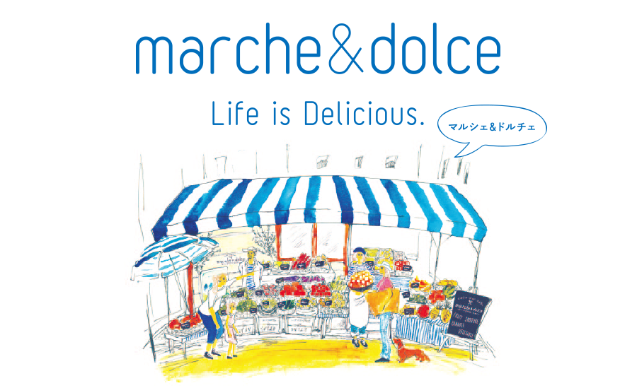 marche&dolce (マルシェ&ドルチェ)オープン